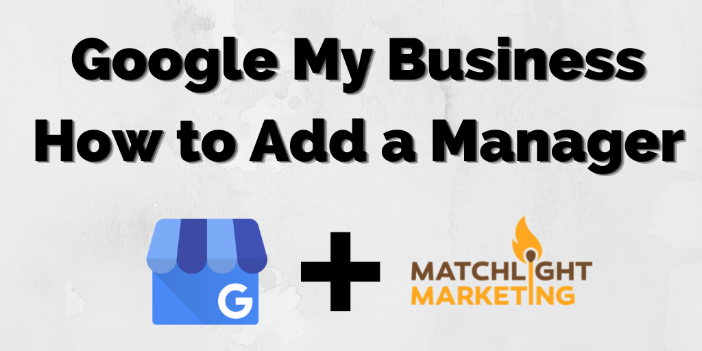 google my business how to add a manager